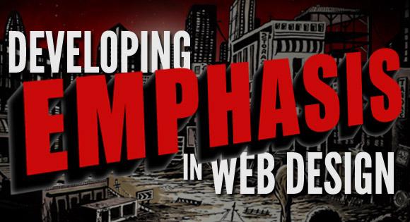 Developing Emphasis in Web Design