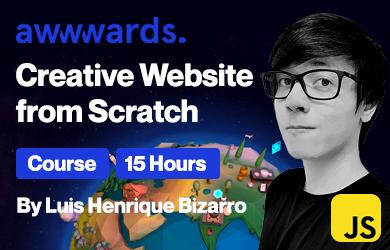 Awwwards. Creative Website from Scratch. By Luis Henrique Bizarro.